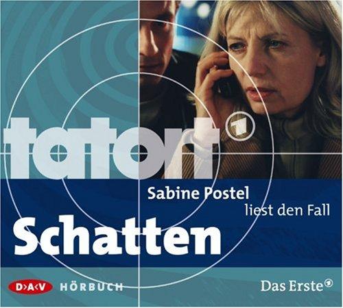 Sabine Postel liest den Fall Schatten (Tatort-Hörbuch)
