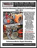 Club Car / Kawasaki 4-Stroke Air-Cooled Engines 1984 - 2013: KF82 - FE290 - FE350 - FE400. Including 1997 - 2013 Gas Transaxle