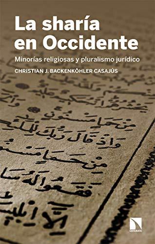 La sharía en Occidente: Minorías religiosas y pluralismo jurídico: 814 (Mayor)