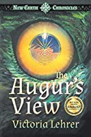 The Augur's View: A Visionary Sci-Fi Adventure (New Earth Chronicles)