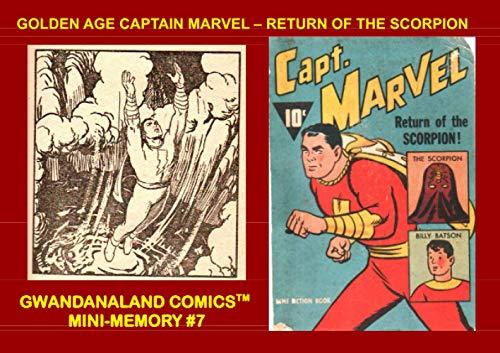 Golden Age Captain Marvel - Return Of The Scorpion:...