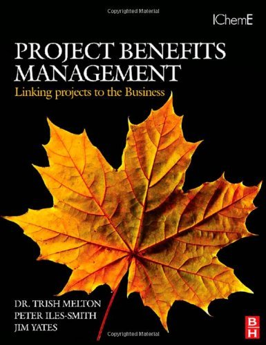 Project Benefits Management: Linking projects to the Business (English Edition)