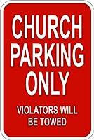 Church Parking Only 注意看板メタル安全標識注意マー表示パネル金属板のブリキ看板情報サイントイレ公共場所駐車