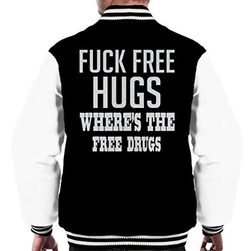 Fck Free Hugs Wheres The Free Drugs White Men's Varsity Jacket