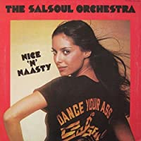 Nice 'N' Naasty by SALSOUL ORCHESTRA (2013-07-02)
