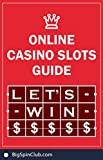 Let's win: online casino slots guide (English Edition)