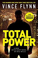Total Power (The Mitch Rapp Series)