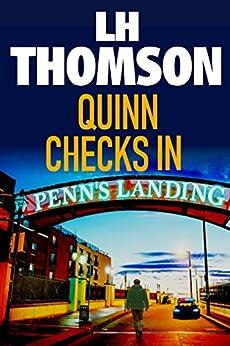 Quinn Checks In (Liam Quinn Mysteries Book 1) by [LH Thomson]