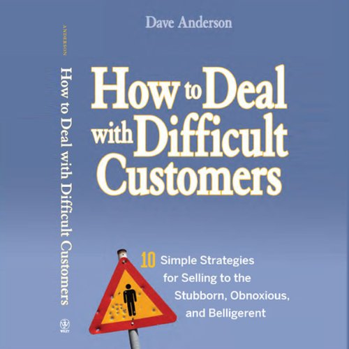 How to Deal with Difficult Customers Audiobook By Dave Anderson cover art