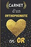 Carnet d'un Orthophoniste en Or:...