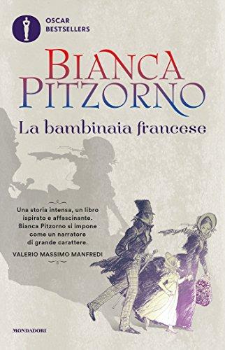 La bambinaia francese (Oscar bestsellers Vol. 1621)