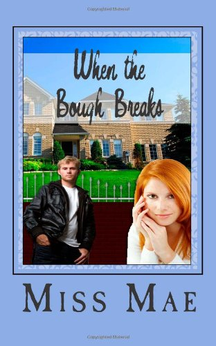 Book: When the Bough Breaks by Miss Mae