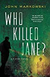 Who Killed Jane?