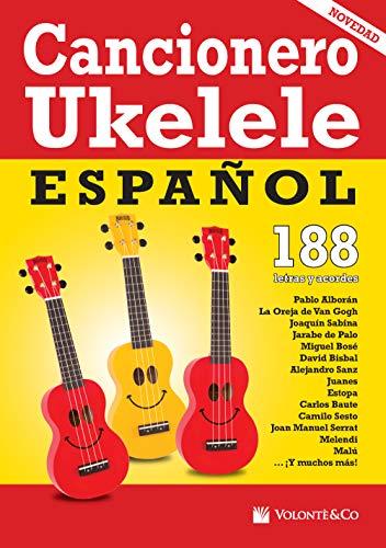 Cancionero ukelele español. 188 letras y acordes afinación estándar (sol do mi la) (Musica-Repertorio)