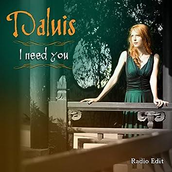 I Need You (Radio Edit)
