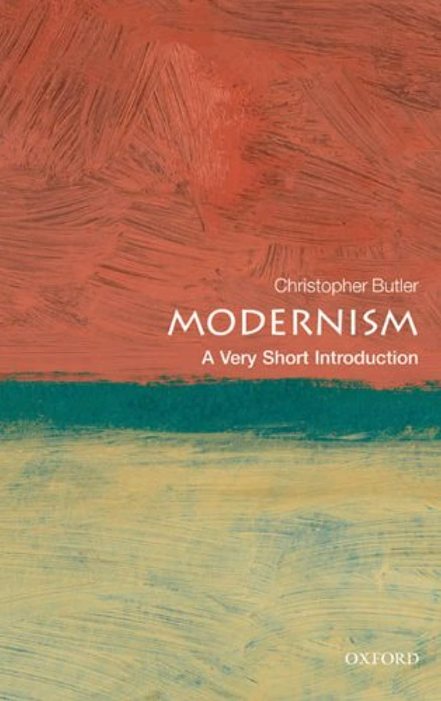 クリップ蝶役に立つ魅力Modernism: A Very Short Introduction (Very Short Introductions) (English Edition)