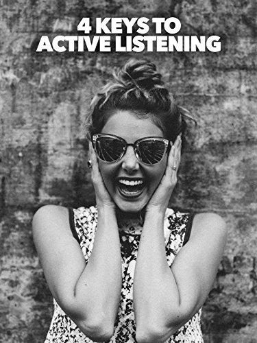4 Keys To Active Listening