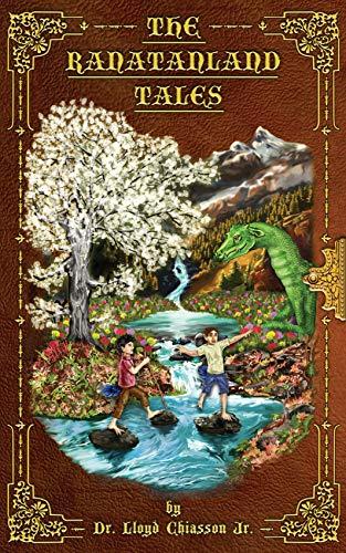 The Ranatanland Tales by [Lloyd Chiasson]