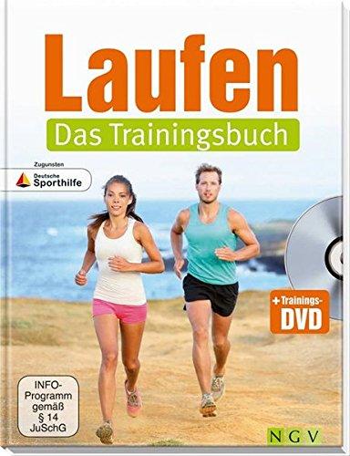 Laufen - Das Trainingsbuch: Mit Trainings-DVD