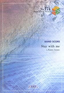 バンドスコアピースBP774 Stay with me / Kaoru Amane (Band piece series)