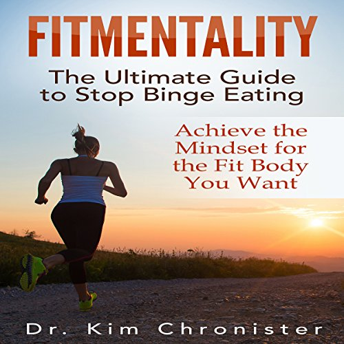 FitMentality: The Ultimate Guide to Stop Binge Eating cover art