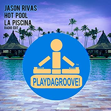 La Piscina (Radio Edit)