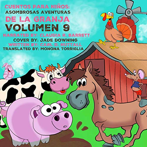 Cuentos Para Niños [Short Stories for Kids] Audiobook By Carl D. Nuttall cover art
