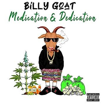 Medication & Dedication