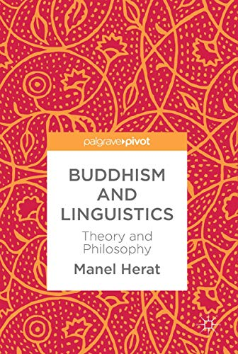 Buddhism and Linguistics: Theory and Philosophy