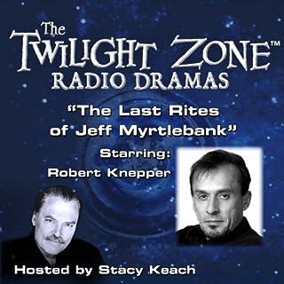 The Last Rites of Jeff Myrtlebank cover art