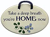 Mountain Meadows Pottery Take a deep Breath, You're Home Now. Ceramic Wall...