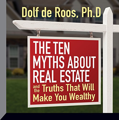 The Ten Myths About Real Estate audiobook cover art