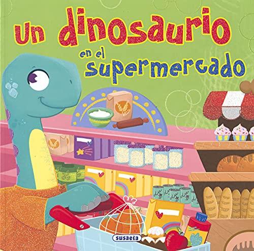 Un dinosaurio en El supermercado (Clásicos para niños)