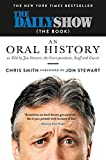 The Daily Show (The Book): An Oral History as Told by Jon Stewart, the Correspondents, Staff an…