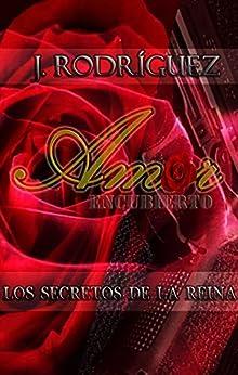 Amor (encubierto): Los secretos de la Reina PDF EPUB Gratis descargar completo