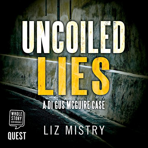 Uncoiled Lies audiobook cover art