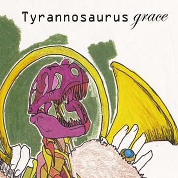 Tyrannosaurus Grace