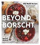 Beyond Borscht: Old-World Reci...