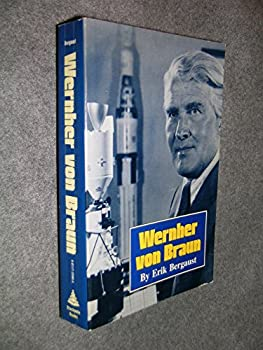 Hardcover Wernher von Braun: The authoritative and definitive biographical profile of the father of modern space flight Book
