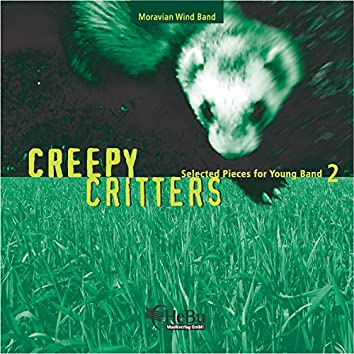 Creepy Critters - Selected Pieces for Young Band 2