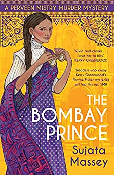 The Bombay Prince by [Sujata Massey]