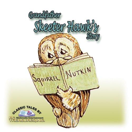 Grandfather Skeeter-Hawk's Story  audiobook cover art