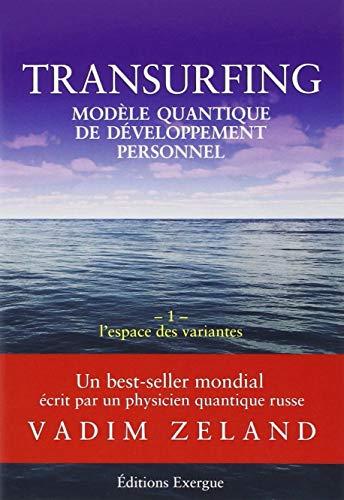 Transurfing, fərdi inkişafın kvant modeli, cild 1: Variantların sahəsi