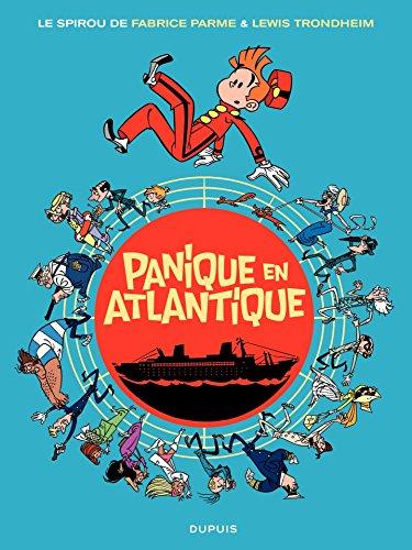 Le Spirou de ... - Tome 6 - Panique en Atlantique