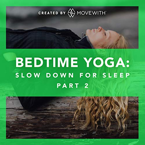 Bedtime Yoga: Slow Down for Sleep: Part 2 audiobook cover art