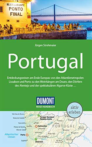 DuMont Reise-Handbuch Reiseführer Portugal: mit praktischen Downloads aller Karten und Grafiken (DuMont Reise-Handbuch E-Book) (German Edition)