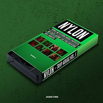 Nylon: Trap House, Vol. 1