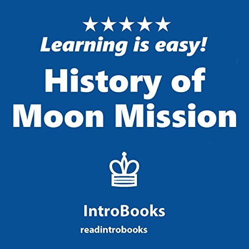 History of Moon Mission audiobook cover art