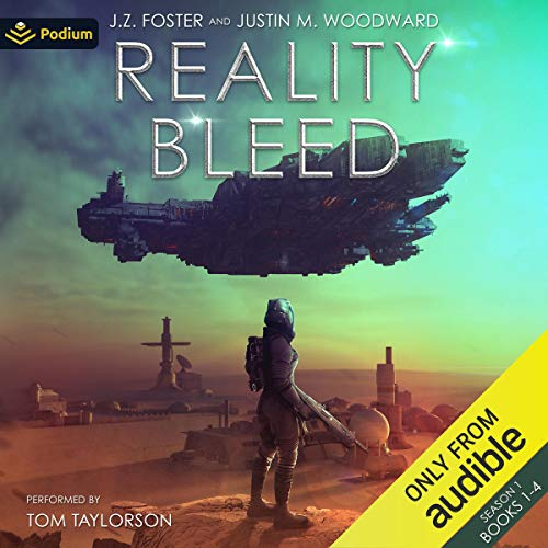 Reality Bleed: Season 1 Audiobook By J.Z. Foster, Justin M. Woodward cover art