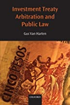 Investment Treaty Arbitration and Public Law (Oxford Monographs in International Law) by Van Harten HHA (2008-10-15) Paperback